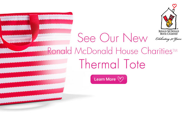 See our new Ronald McDonald House Charties Thermal Tote